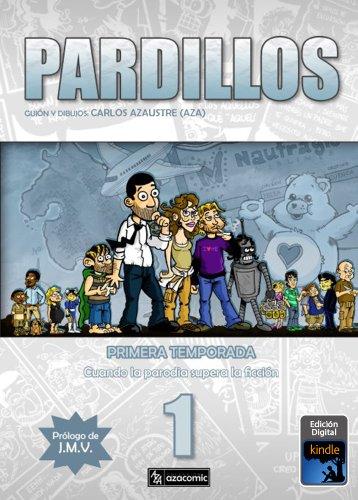 Descargar Libro Pardillos Primera Temporada Carlos Azaustre