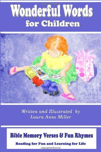 Wonderful Words for Children: Bible Memory Verses & Fun Rhymes