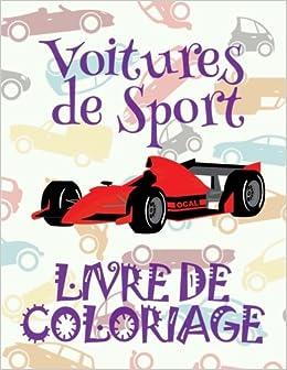 Voitures De Sport Mon Premier Livre De Coloriage La