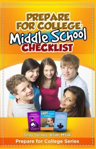 Prepare for College: Middle School Checklist (Volume 5)