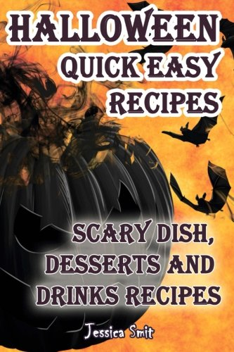 Halloween quick easy recipes. Scary dish, desserts and drinks -