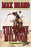 Black Muldoon: A Western Trio