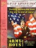 Army Boys Omnibus (Three novels in one exciting volume!)