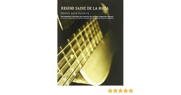Regino Sainz De LA Maza: Musica Para Guitarra Classical Guitar: Amazon.es: Sainz de la Maza, Regino: Libros