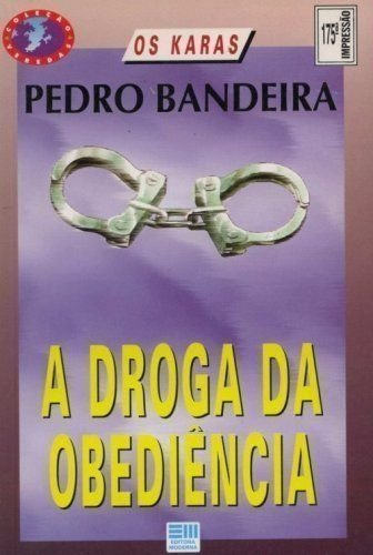 A Droga Da Obedincia  pdf epub download ebook