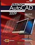 Practical AutoCAD 2009, Wyss and Wyss, Paul H., 0826923658