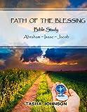 Path of the Blessing Bible Study, Tasha Johnson, 1477647910