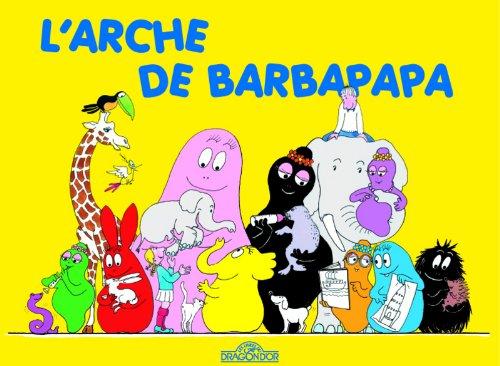 Les Aventures de Barbapapa: L'arche de Barbapapa