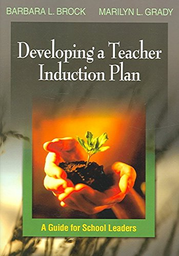 Developing a Teacher Induction Plan : A Guide for School Leaders(Paperback) - 2006 Edition pdf