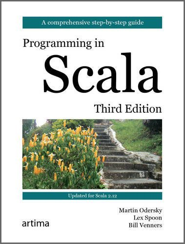 Programming in Scala: Updated for Scala 2.12 by imusti