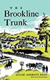 The Brookline Trunk, Louise Andrews Kent, 155709179X