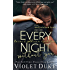 Every Night Without You: Caine & Addison, Book Two of Two (Unfinished Love series, 2)