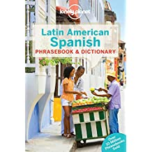 Lonely Planet Latin American Spanish Phrasebook & Dictionary 8th Ed.