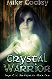 Crystal Warrior, Mike Cooley, 1468055216