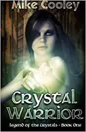 Crystal warrior: legend of the crystals, book one: volume 1 download