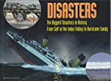 img - for Disasters: The Biggest Disastersin History book / textbook / text book