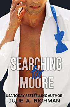 Searching For Moore (Needing Moore Series Book 1) by [Richman, Julie]