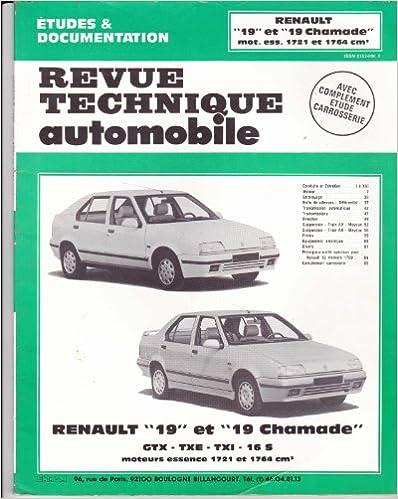 Revue technique de l'Automobile numéro  531.1 : Renault 19 et 19 Chamade, GTX, TXE,TXI, 16 S pdf