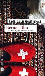 Berner Blut: Die Anthologie zur Criminale 2013