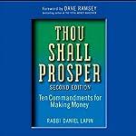 Thou Shall Prosper: Ten Commandments for Making Money | Daniel Lapin