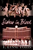 Sisters In Blood (Blood Series Book 6)