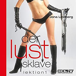 Der Lustsklave Lektion 1 Hörbuch