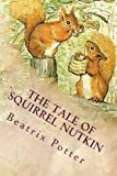 The Tale of Squirrel Nutkin: Illustrated