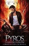 Pyros (A SkinWalker Novel #1.5): A DarkWorld Series (DarkWorld: SkinWalker Book 1)