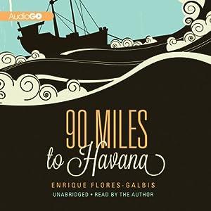 90 Miles to Havana Audiobook
