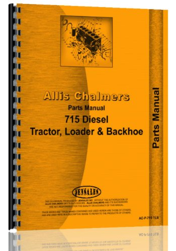 Allis Chalmers 715 Diesel Backhoe Loader Parts Manual