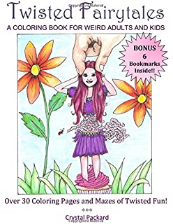 twisted fairytales a coloring book for weird adults and kids - Weird Coloring Books