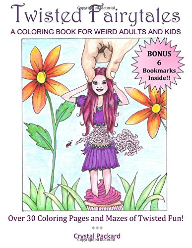Amazon Com Twisted Fairytales A Coloring Book For Weird Adults And