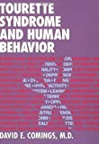 img - for Tourette Syndrome and Human Behavior book / textbook / text book