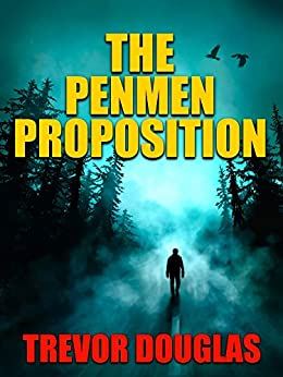 The Penmen Proposition by [Douglas, Trevor]