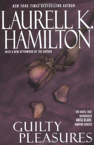 Guilty Pleasures (Anita Blake Vampire Hunter) by Berkley