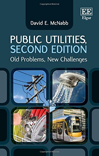 Public Utilities, Second Edition: Old Problems, New Challenges