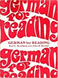 img - for German for Reading : A Programmed Approach for Graduate and Undergraduate Reading Courses book / textbook / text book