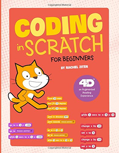 Coding in Scratch for Beginners: 4D An Augmented Reading Experience (Junior Makers 4D) by Capstone Press