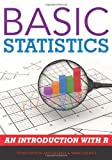 Basic Statistics : An Introduction with R, Raykov, Tenko and Marcoulides, George A., 1442218460