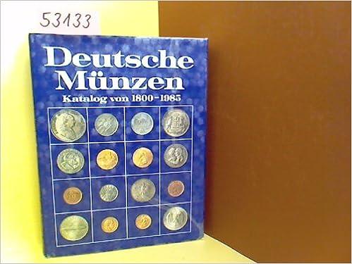 Deutsche Münzen Katalog Von 1800 Bis 1985 Amazonde Arnold Paul