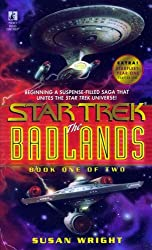 The Star Trek: The Badlands: Book One of Two: Bk.1