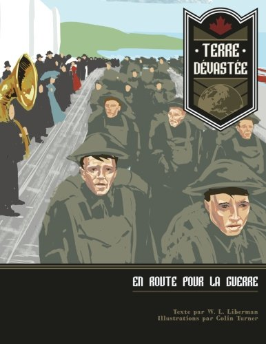 Terre Devastée En Route Pour La Guerre  [Liberman, W L] (Tapa Blanda)