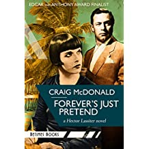 Forever's Just Pretend: A Hector Lassiter novel (Hector Lassiter Series Book 2)