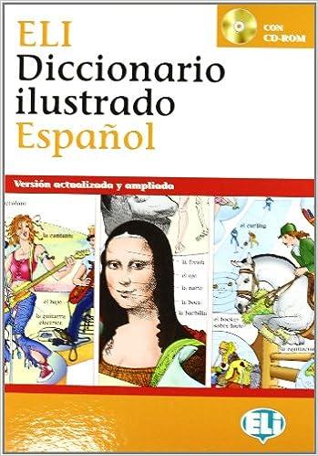 Eli Picture Dictionary & CD-Rom: Diccionario Ilustrado + CD-Rom (Spanish Edition): Joy Olivier: 9788853611628: Amazon.com: Books
