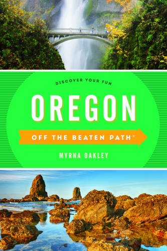 Book Cover: Oregon Off the Beaten Path®: Discover Your Fun