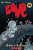Ghost Circles (Bone, Book 7)