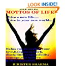SELF-HELP8:MOTTOS OF LIFE! (Live a new life...Live in new World...Gives you a new resolution: Self help & self help books, motivational self help books, self esteem books, motivational self help