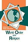 World Order and Religion 9780791407400