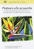 Pintura a la Acuarela, Barbara Fudurich and Marilyn Grame, 8480765682