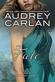 Fate (A Trinity Novel Book 5) by [Carlan, Audrey]